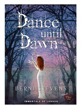 Dance until Dawn by Berni Stevens