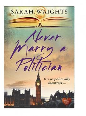 Never Marry a Politician