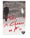 Take a Chance on Me by Debbie Flint