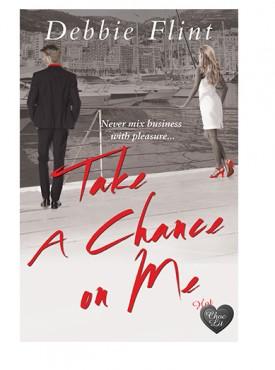 Take a Chance on Me by Debbie Flint