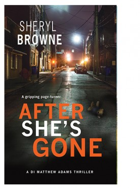 After She's Gone by Sheryl Browne