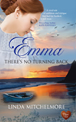 Emma There's No Turning Back by Linda Mitchelmore