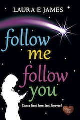 Follow Me Follow You by Laura E James