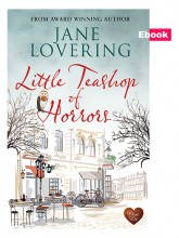 Little Teashop of Horrors by Jane Lovering