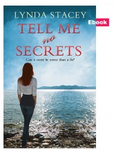 Tell Me No Secrets by Lynda Stacey