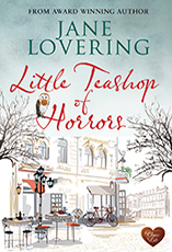 Little Teashop of Horrors by Jane Lovering