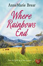 Where Rainbows End by AnneMarie Brear