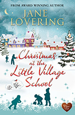 Christmas at the Little Village School by Jane Lovering