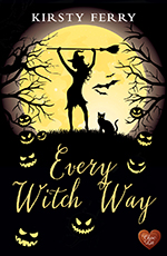 Every Witch Way by Kirsty Ferry