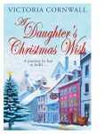 A Daughter's Wish by Victoria Cornwall