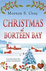 Christmas at Borteen Bay by Morton S Gray