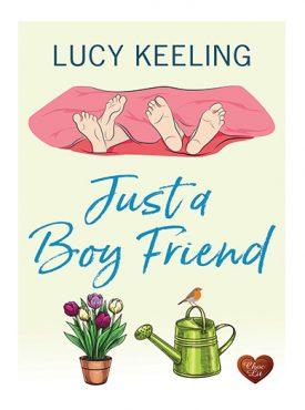 Just a Boy Friend by Lucy Keeling