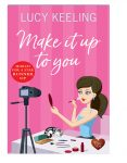 Make It Up To You by Lucy Keeling
