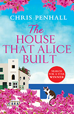 The House That Alice Built by Chris Penhall