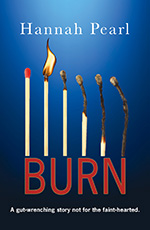 Burn by Hannah Pearl