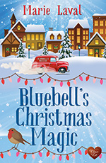 Bluebell's Christmas Magic by Marie Laval