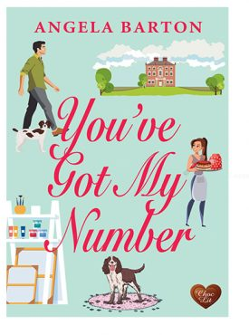 You've Got My Number by Angela Barton