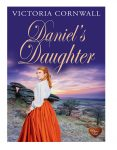 Daniel's Daughter by Victoria Cornwall