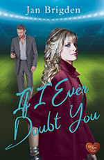If I Ever Doubt You by Jan Brigden