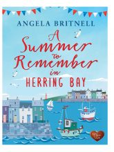 A Summer to Remember in Herring Bay by Angela Britnell