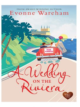 A Wedding on the Riviera by Evonne Wareham
