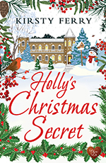 Holly's Christmas Secret by Kirsty Ferry