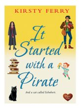It Started with a Pirate by Kirsty Ferry
