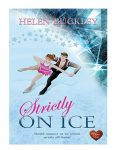Strictly on Ice by Helen Buckley