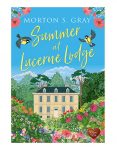 Summer at Lucerne Lodge by Morton S Gray