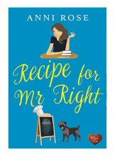 Recipe for Mr Right by Anni Rose