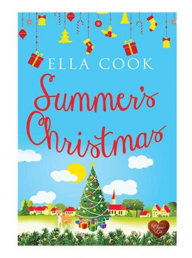 Summer's Christmas by Ella Cook