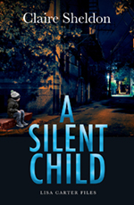 A Silent Child by Claire Sheldon