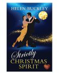 Strictly Christmas Spirit by Helen Buckley